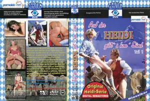 Heidi 1 - Auf Der Heidi Gibts Koa Sund / Хайди 1 (Jürgen Baumann / Gunter Otto, Herzog) [1990 г., All Sex,Classic, DVDRip]